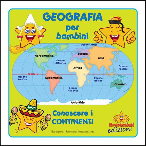 Estremamente Geografia per bambini / Geography for kids - Bravissimi NQ96